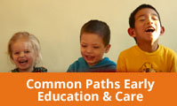 Common Paths Early Education And Care